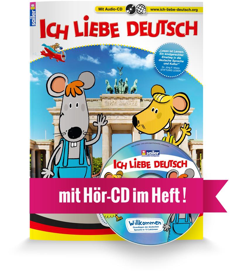 ICH LIEBE DEUTSCH mit Hu00f6r-CD : Sailer Verlag