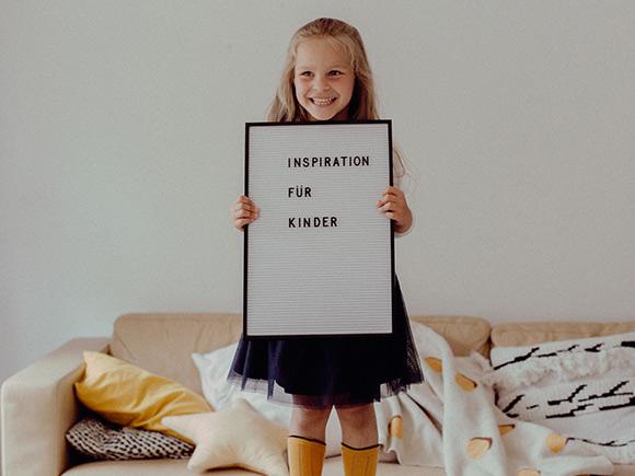 Inspiration für Kinder